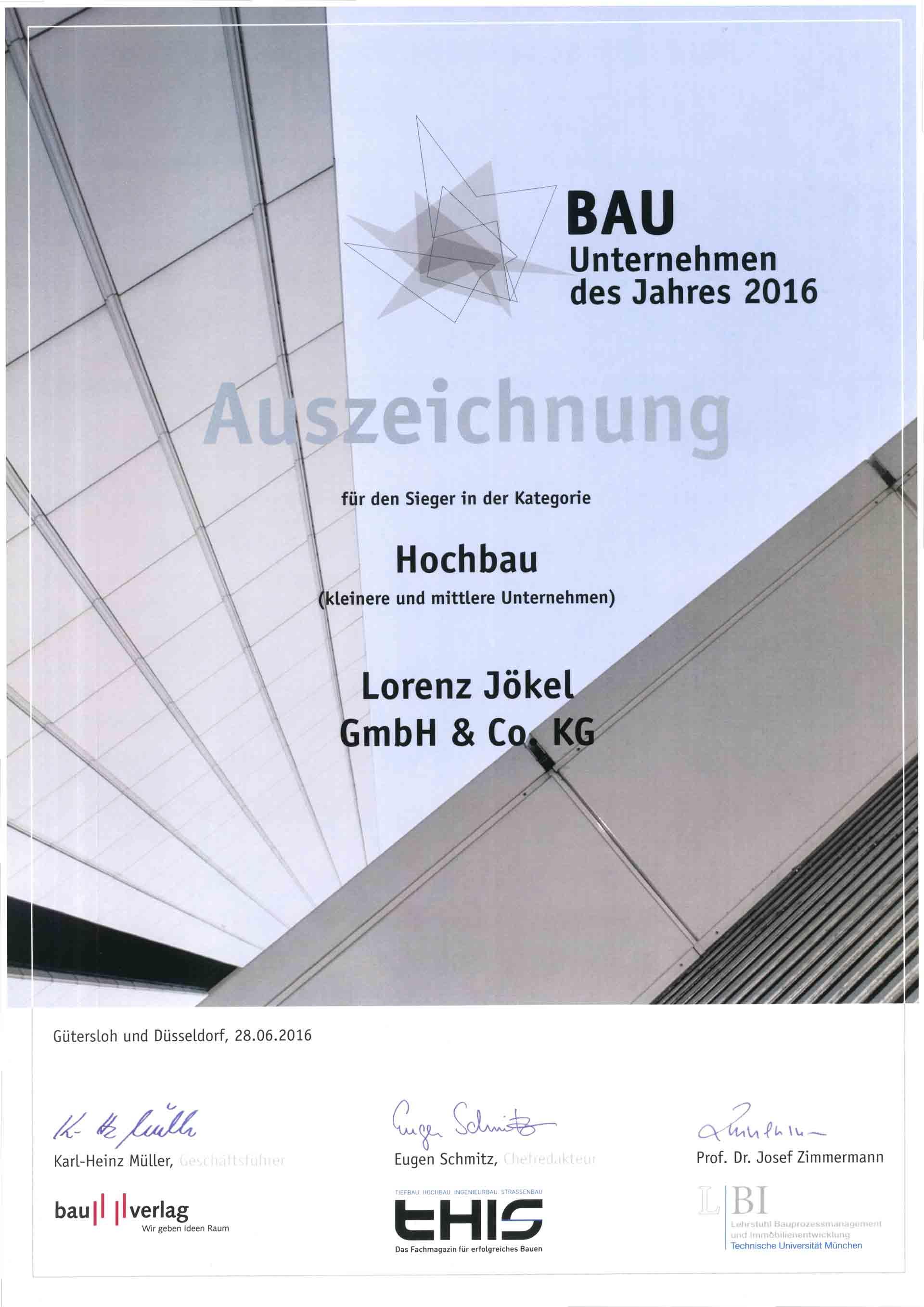Urkunde Bauunternehmen des Jahres 2016 Lorenz Jökel Abteilung Hochbau